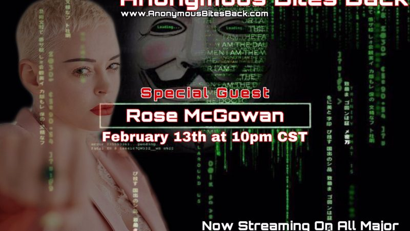 Rose McGowan joins Anonymous Bites Back live on air